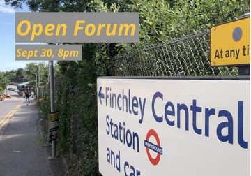 Open forum about Finchley Central